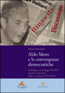 Aldo Moro e le convergenze democratiche. Il dialogo nel carteggio DC-PCI durante il governo delle astensioni (1976-1978)
