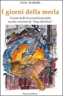 I giorni della merla - Livio Scattolin - copertina