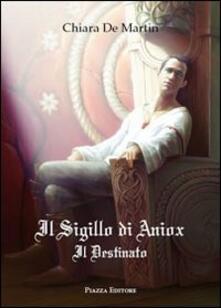 Listadelpopolo.it Il sigillo di Aniox. Il destinato Image