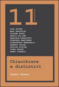 Libro Chiacchiere e distintivi. 11 interviste Gianni Favero