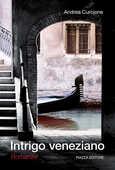 Libro Intrigo veneziano Andrea Curcione