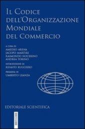 Il codice dell'Organizzazione mondiale del commercio. I risultati dell'Uruguay Round