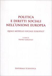 Politica e diritti sociali nell'Unione Europea