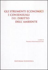 Strumenti economici e consensuali del diritto