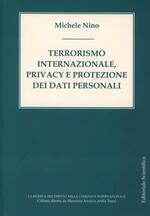 Terrorismo internazionale, privacy e protezione dei dati personali