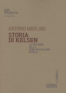 Storia di Kelsen. La recezione della Reine Rechtslehre in Italia