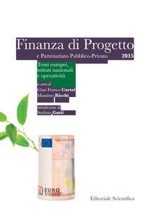 Finanza di progetto e partenariato pubblico-privato 2015