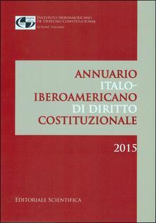 Rallydeicolliscaligeri.it Annuario italo-iberoamericano di diritto costituzionale. Ediz. spagnola Image