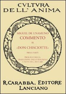 Commento al «Don Chisciotte». Vol. 1 - Miguel de Unamuno - copertina