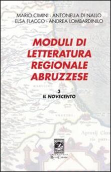 Moduli di letteratura regionale abruzzese. Vol. 3: Il Novecento..pdf