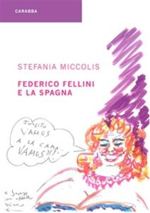 Federico Fellini e la Spagna