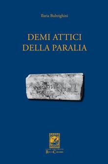 Demi attici della Paralia - Ilaria Bultrighini - copertina