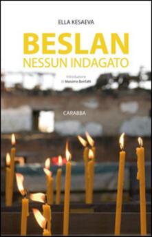 Beslan nessun indagato - Ella Kesaeva - copertina