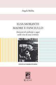 Associazionelabirinto.it Elsa Morante madre e fanciullo Image