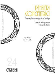 Pensieri concentrici - Patrizia Manganaro,Riccardo Ferri - copertina