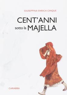 Fondazionesergioperlamusica.it Cent'anni sotto la Majella Image