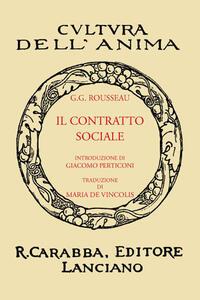 Il contratto sociale (rist. anast. 1933). Ediz. in facsimile