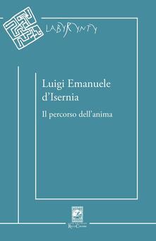 Il percorso dell'anima - Luigi E. D'Isernia - copertina