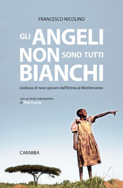 Gli angeli non sono tutti bianchi - Francesco Nicolino - ebook