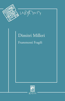 Frammenti fragili - Dimitri Milleri - copertina