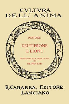L' Eutifrone e l'Ione (rist. anast. 1936). Ediz. in facsimile - copertina