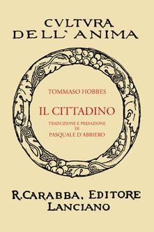 Il cittadino (rist. anast. 1932). Ediz. in facsimile - Thomas Hobbes - copertina