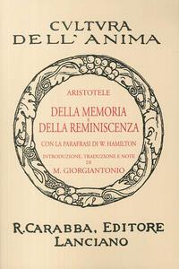 Della memoria e della reminiscenza (rist. anast. 1938). Ediz. in facsimile