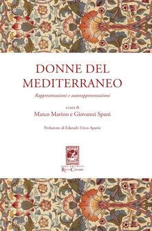Donne del Mediterraneo. Rappresentazioni e autorappresentazioni - copertina
