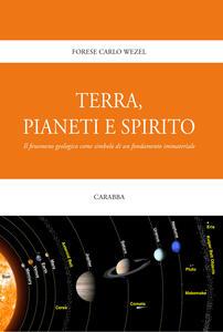 Terra, pianeti e spirito. Il fenomeno geologico come simbolo di un fondamento immateriale