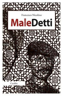 Maledetti - Francesco Nicolino - copertina