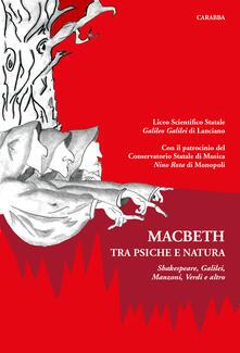 Macbeth tra psiche e natura. Intorno a Shakespeare, Galilei, Manzoni, Verdi e altro - copertina