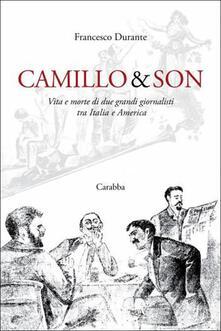 Secchiarapita.it Camillo & son. Vita e morte di due grandi giornalisti tra Italia e America Image