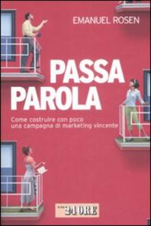 Secchiarapita.it Passaparola. Come costruire con poco una campagna di marketing vincente Image