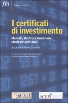 I certificati di investimento. Mercati, strutture finanziarie, strategie gestionali - copertina