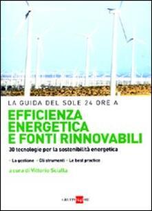Ascotcamogli.it Efficienza energetica e fonti rinnovabili. 30 tecnologie per la sostenibilità Image