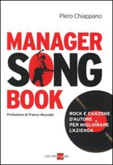 Manager songbook. Rock e canzone d'autore per migliorare l'azienda - Piero Chiappano - copertina