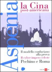 Radiospeed.it Aspenia. Vol. 50: La Cina post americana. Image