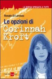 Le opzioni di Corinnah Kroft. La borsa spiegata a tutti