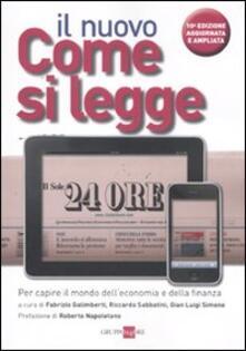 Il nuovo Come si legge Il Sole 24 Ore. Per capire il mondo dell'economia e della finanza - copertina