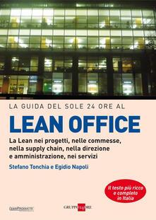 La guida del Sole 24 Ore al lean office - Egidio Napoli,Stefano Torchia - ebook