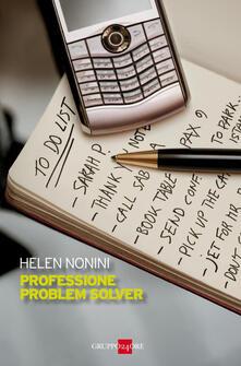Professione problem solver - Helen Nonini - ebook