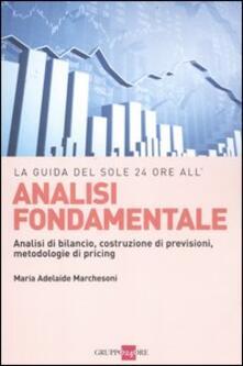 Camfeed.it Analisi fondamentale. Analisi di bilancio, costruzione di previsioni, metodologie di pricing Image