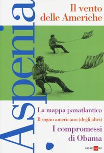 Aspenia. Vol. 59: Il vento delle Americhe.