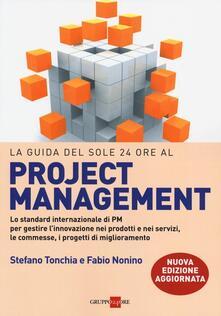 Equilibrifestival.it La guida del Sole 24 Ore al Project management. Lo standard internazionale di PM per gestire l'innovazione nei prodotti e nei servizi, le commesse, i progetti... Image