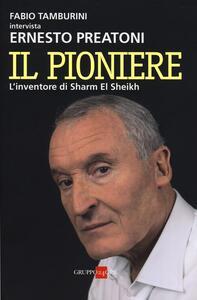 Il pioniere. L'inventore di Sharm El Sheikh
