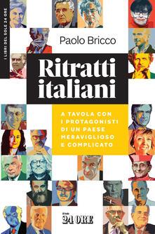 Grandtoureventi.it Ritratti italiani. A tavola con i protagonisti di un Paese meraviglioso e complicato Image