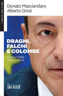 Festivalpatudocanario.es Draghi, falchi e colombe. L'euro e l'Italia 2011-2019 Image