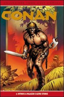 Intrusi a palazzo e altre storie. Conan. Vol. 7.pdf