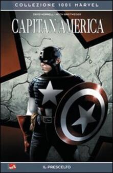 Il prescelto. Capitan America - David Morrell,Mitch Breitweiser - copertina