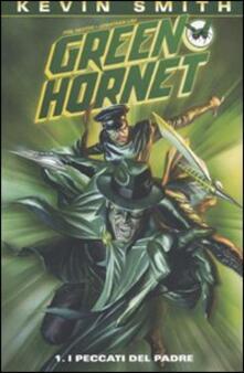 I peccati del padre. Green Hornet. Vol. 1.pdf